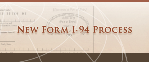 New I-94 Form Process