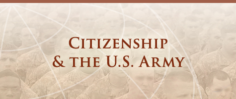 Citizenship & the US Army